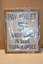 Pay Toilet 5 cent Vintage Look Reproduction Rustic 12 x 15 Metal Tin Sign