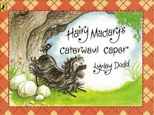 YOUNG CHILDREN'S RHYMING PICTURE STORY BOOK: HAIRY MACLARY'S CATERWAUL CAPER