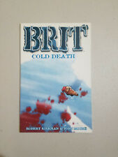 Brit Vol 2 Cold Death by Robert Kirkman (Image Comics 1st Printing 2003)