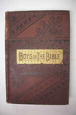 1895 THE BOYS OF THE BIBLE *Ornate Decorative Victorian Binding*Moses*David+++