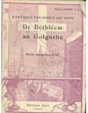 L EVANGILE PAR DESSUS LES TOITS DE BETHLEEM AU GOLGOTHA  LHANDE   RADIO 1930