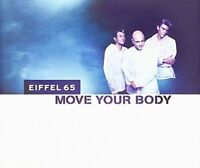 Eiffel 65 Move your body (1999) [Maxi-CD]