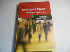 Resurgent China : Issues for the Future (2008, Hardcover)