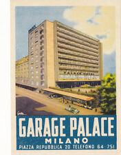 Vintage Hotel Luggage Label GARAGE PALACE MILANO Milan Italy full color exterior