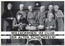 """Postkarte, Geburtstagskarte, """"Willkommen im Club der alten Schachteln"""""""