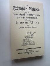 Mainfranken  Archiv 1004E Der Fränkische Weinbau Johann Ch Fischer 1782 Faksimil
