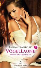 VögelLaune 2 | 14 Erotische Geschichten von Paula Cranford | blue panther books
