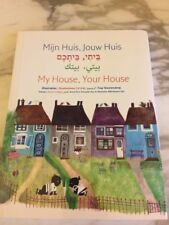 My House Your House Mijin Huis, Jouw Huis Fiep Westendorp