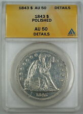 1843 Seated Liberty Silver Dollar ANACS AU-50 Details -  Polished Coin