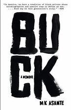 Buck: A Memoir by Asante, M.K.