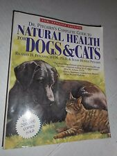 Dr. Pitcairn's Complete Guide to Natural Health for Dogs and Cats : New Updated