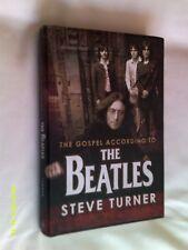 The Gospel According to The Beatles by Steve Turner, Hardback
