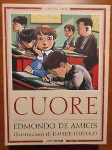 Libro CUORE DI EDMONDO DE AMICIS con illustrazioni di DAVIDE MONDADORI EDITORE