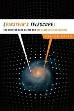 Einstein's Telescope : The Hunt for Dark Matter and Dark Energy in the...