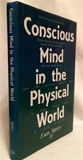 CONSCIOUS MIND IN THE PHYSICAL WORLD EUAN SQUIRES QUANTUM THEORY REALITY SECRETS