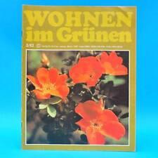 DDR Wohnen im Grünen 2/1982 Verlag für die Frau O Bitterfeld Forst Balkonblumen