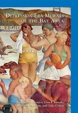 Depression-Era Murals of the Bay Area Images of Modern America