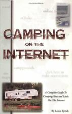 Camping on the Internet 1st Edition: A Complete Guide to Camping Sites-ExLibrary