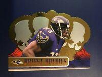 1999 Crown Royale # 11 PRIEST HOLMES Baltimore Ravens Nice LOOK !