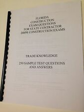 FLORIDA CONSTRUCTION DBPR TEST QUESTIONS CONTRACTOR EXAM  250 Trade Knowledge