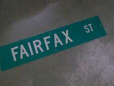 "Vintage Original FAIRFAX ST Street Sign 42"" X 9"" White on Green"