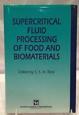 RARE TRUE 1ST ED. Supercritical Fluid Processing of Food & Biomaterials by Rizvi
