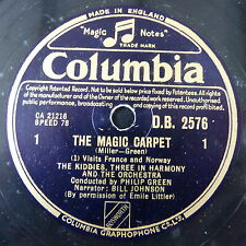 78rpm THE MAGIC CARPET the kiddies & three in harmony , 2 disc set