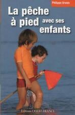 La Pêche à Pied avec ses Enfants - Philippe Urvois