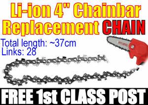 Chain Saw Chain For 4 inch Mini Electric Li-ion Chainsaw .  FREE 1ST CLASS POST