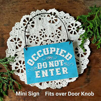OCCUPIED SIGN Do Not Enter * Fits over Door Knob Ornament Mini PLAQUE USA New