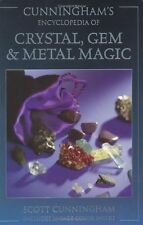 Cunningham`s Encyclopedia of Crystal, Gem and Metal Magic (Cunningham`s Encyclop