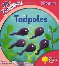 Oxford Reading Tree: Stage 4: Songbirds: Tadpoles,Julia Donaldson, Clare Kirtle