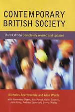 CONTEMPORARY BRITISH SOCIETY., Abercrombie, Nicholas & Alan Warde et al., Used;