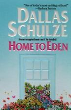Home to Eden by Dallas Schulze (1997, Paperback) FREE SHIPPING