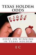 Texas Holdem Odds : Odds on Winning in Texas Holdem by E. c (2013, Paperback)