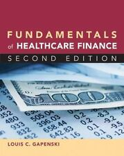 Fundamentals of Healthcare Finance by Louis C. Gapenski (2012, Hardcover)