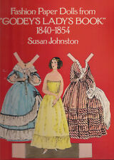 Fashion Paper Dolls from Godey's Lady's Book 1840-1854 Susan Johnston Uncut
