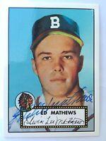 EDDIE MATHEWS 1952 1997 TOPPS SIGNED JSA AUTHENTICATED AUTOGRAPH BRAVES HOF