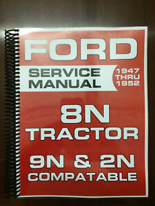 FORD 8N TRACTOR SERVICE SHOP REPAIR OVERHAUL MANUAL 2N & 9 N COMPATIBLE 350 PAGE