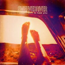 Swervedriver I Wasn't Born to Lose You 2x Vinyl LP Record with 2 bonus songs NEW