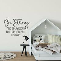Bible Verse  Joshua 1:9 Wall Decal Be Strong And Courageous For I Am With You