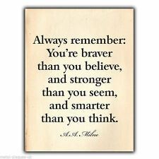METAL SIGN WALL PLAQUE A. A. Milne You're Braver Stronger Smarter Quote print
