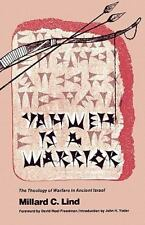 Yahweh is a Warrior: The Theology of Warfare in Ancient Israel: By Millard C ...