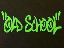 OLD SCHOOL DECAL STICKER 14 COLORS CAR FORD CHEVY DODGE VW JDM HONDA MAZDA EURO