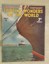 .SHIPPING WONDERS OF THE WORLD PART  18 ~ NEW YORK - KEY TO A CONTINENT