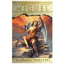 Miguel: Comunicándose con el Arcángel para la orientación y protección (Spanish