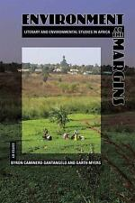 Environment at the Margins: Literary and Environmental Studies in Africa by