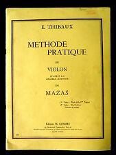 METHODE PRATIQUE de VIOLON  d'après Méthode MAZAS - E.THIBAUX -  Ed . M.Combre