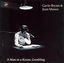 Gavin Bryars: A Man in a Room, Gambling, New Music