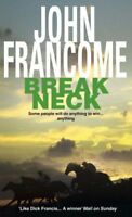 Break Neck By John Francome. 9780747247043